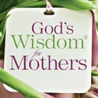 God's Wisdom For Mothers By Jack Countryman