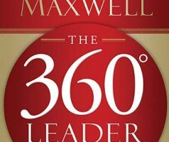 The 360 Degree Leader by John C. Maxwell