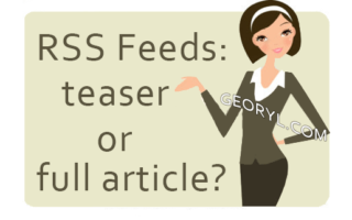 RSS Feeds: Full Article or Teaser?