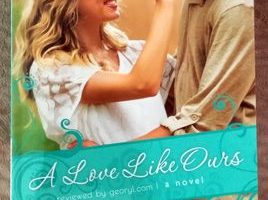 Book Review: A Love Like Ours by Becky Wade